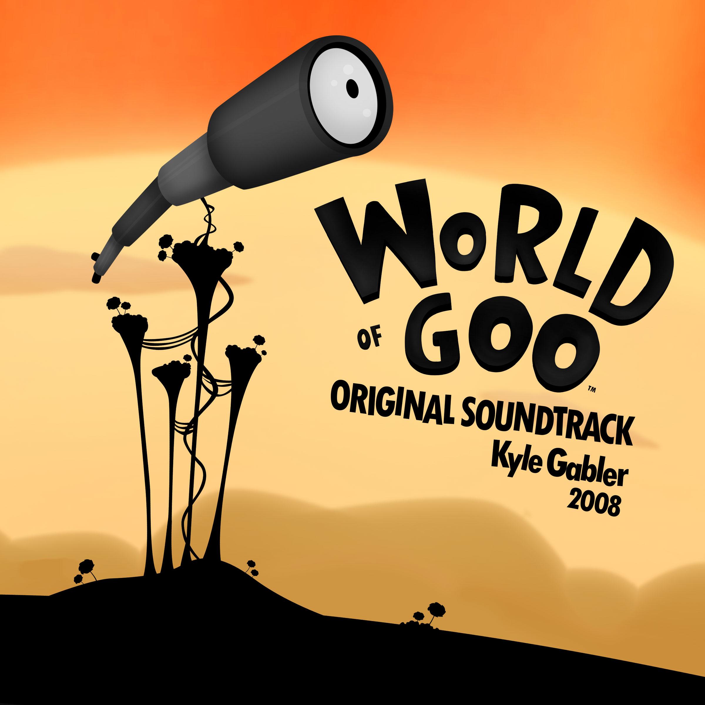 World Of Goo Original Soundtrack Mp3 Download World Of Goo Original Soundtrack Soundtracks For Free